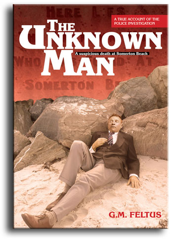 Front cover of the book, The Unknown Man. Also refered to as The Taman Shud Case, The Tamam Shud Case, The Taman Shud Code or the Unsolved Mystery of the Somerton Man